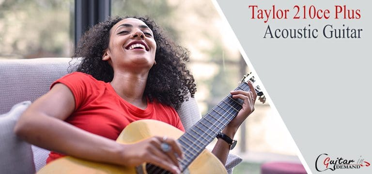 Taylor 210ce Plus Acoustic Guitar Review